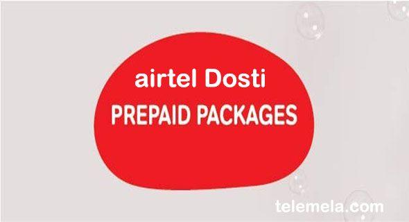 Airtel Dosti Prepaid Package