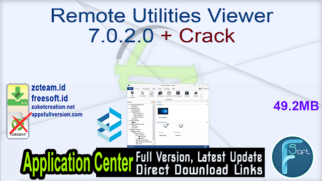 Remote Utilities Viewer 7.0.2.0 + Crack_ ZcTeam.id