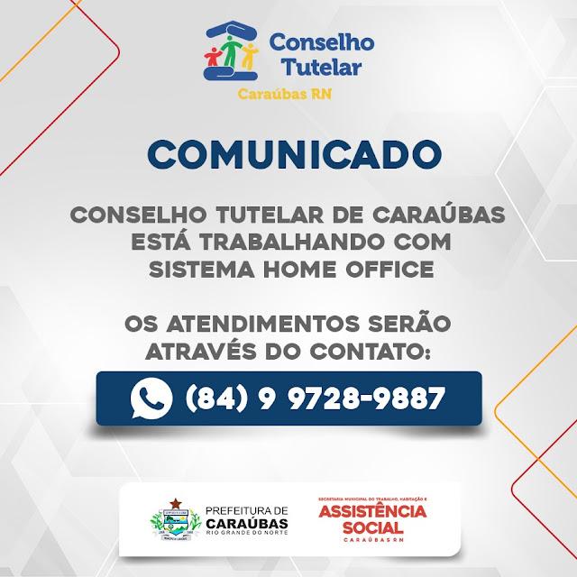 Conselho tutelar de Caraúbas está trabalhando com sistema home office