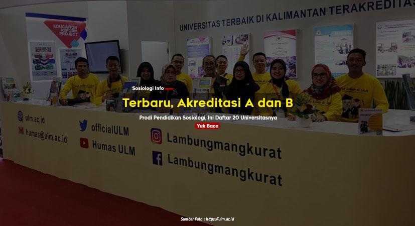 Terbaru, Akreditasi A dan B Prodi Pendidikan Sosiologi, Ini Daftar 20 Universitasnya