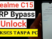 Cara Remove FRP Bypass Realme C15 - Verifikasi Akun Google Tanpa PC