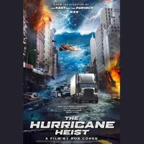 Film The Hurricane Heist (2018), Misi Menggagalkan Kejahatan di Tengah Badai