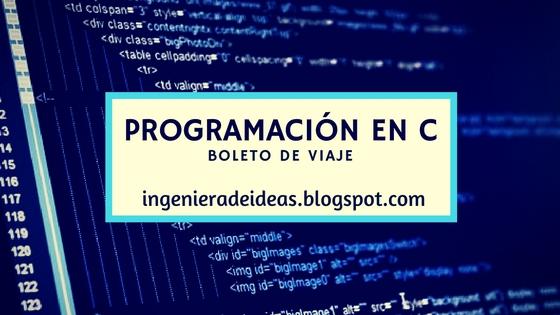 programación en c boleto de viaje