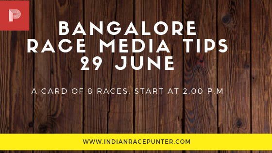 Bangalore Race Media Tips 29 June,trackeagle, racingpulse