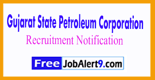 Gujarat State Petroleum Corporation Limited Recruitment Notification 2017 Last Date 26-07-2017
