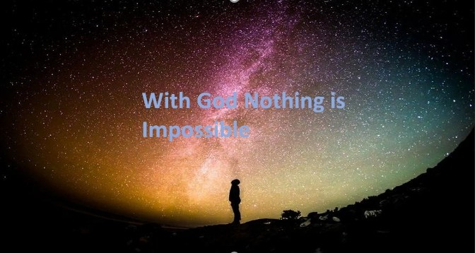 With God nothing is impossible Meaning