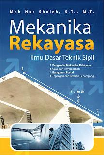 Buku Mekanika Rekayasa Ilmu Dasar Teknik Sipil