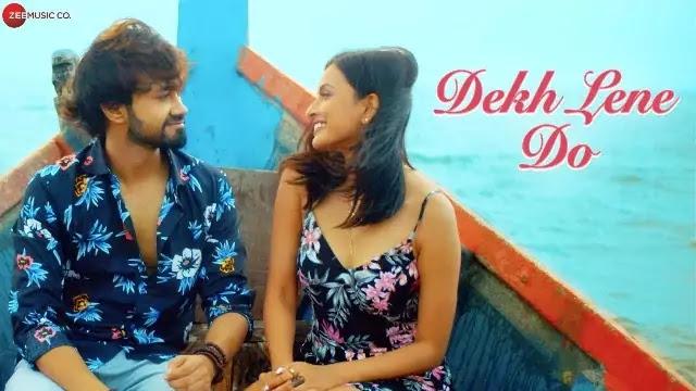 Dekh lene do Lyrics -Rishabh Srivastava -SignatureLyrics
