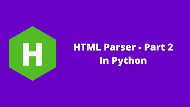 HackerRank HTML Parser - Part 2 in python problem solution