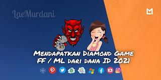 Cara Membeli Diamond Game FF / ML dari dana ID Tahun 2021