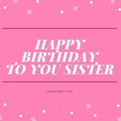 happy birthday images for a sister in law