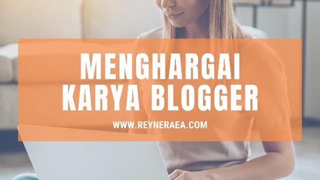 Cara menghargai karya blogger