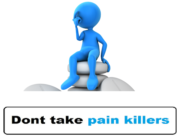 Dont take Painkillers