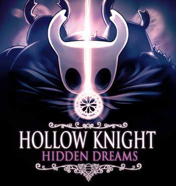Hollow Knight: Hidden Dreams + Crack PC Torrent