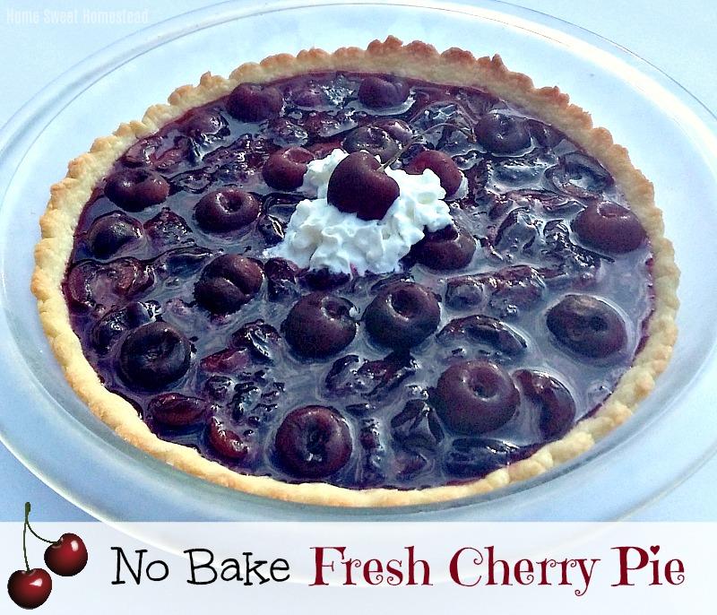 No Bake Fresh Cherry Pie - Home Sweet Homestead