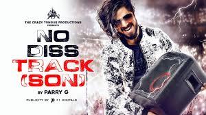 NO DISS TRACK (SON) SONG LYRICS - PARRY G - Lyrics Over A2z
