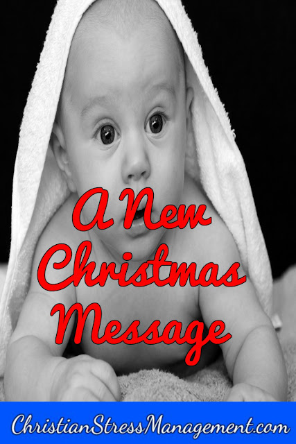 Bible Sermons: A New Christmas Message