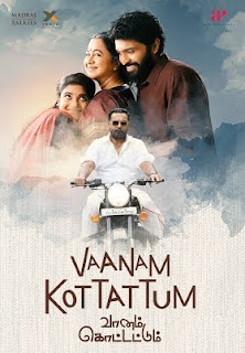 Vaanam Kottattum 2020 Tamil 720p WEBRip 1.3GB With Bangla Subtitle