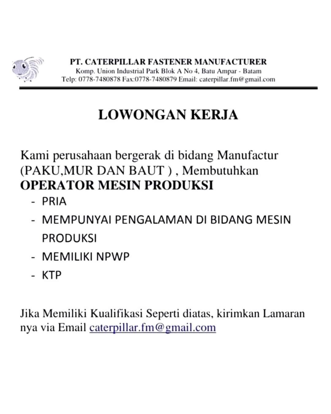 Lowongan Kerja Batam Pt Caterpillar Fastener Manufacture 22 12 2020 Lowongan Kerja Batam Terbaru Hari Ini 2020