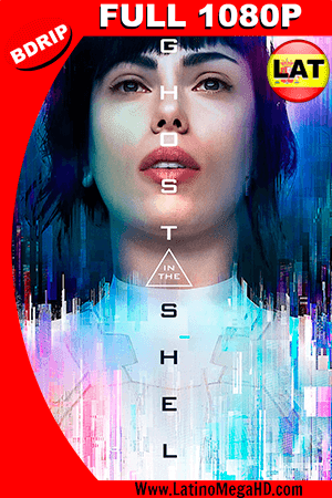 La Vigilante del Futuro, Ghost in the Shell (2017) Latino FULL HD BDRIP 1080P - 2017
