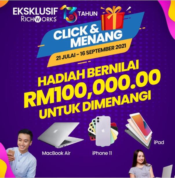 RichWorks Click & Menang, Jom Sertai Contest Mudah Dengan Pulangan Hadiah RM100,000