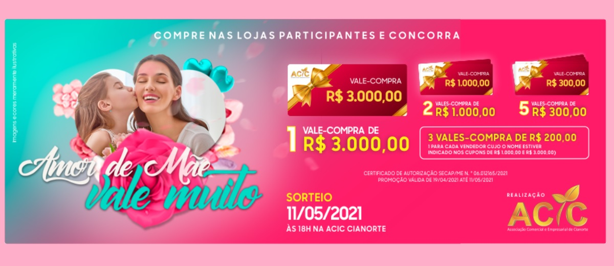 Promoção ACIC Cianorte Dia das Mães 2021 Vales Compras