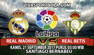 Prediksi Real Madrid vs Real Betis 21 September 2017