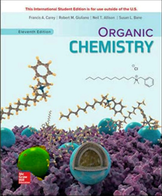 Organic Chemistry 11th Edition  by Francis A. Carey, Robert M. Giuliano in pdf