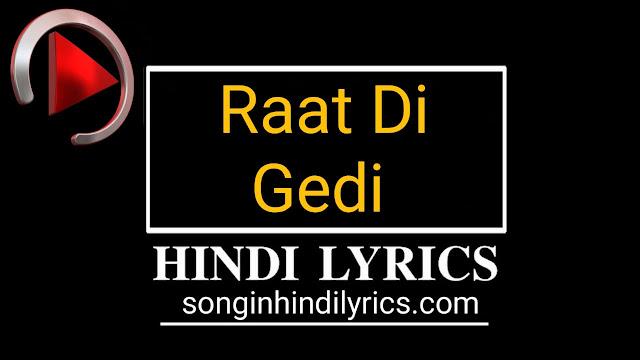 रात दी गेड़ी - RAAT DI GEDI Lyrics – Diljit Dosanjh