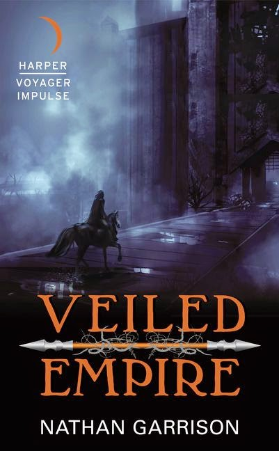 2015 Debut Author Challenge Update - Veiled Empire by Nathan Garrison