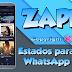 DESCARGA ZAPEE  ESTADOS PARA WHATSAPP 2020