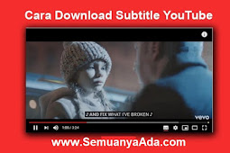 Cara Download Subtitle Youtube di Android atau PC / Laptop Gratis