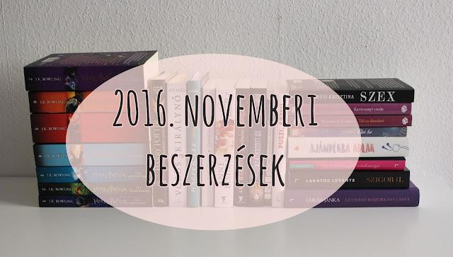2016. novemberi beszerzések könyves vélemény, könyvkritika, recenzió, könyves blog, könyves kedvcsináló, György Tekla, Tekla Könyvei