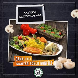 sayrem menü fiyat listesi makarna salata kızarmış ekmek dana etli mantar soslu bonfile