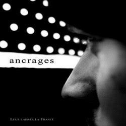 Ancrages - Leur Laisser La France (2012) FLAC