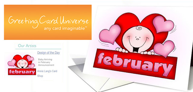 Greeting Card Universe has chosen Annie Lang's February Baby character card as their greeting card of the day!