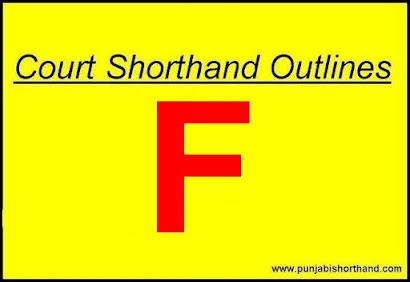 Court Shorthand Outlines [F] Alphabet