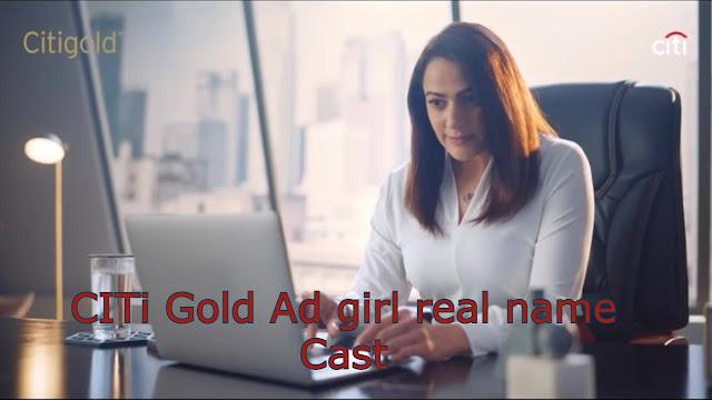 CITi Gold Ad girl real name and Bio