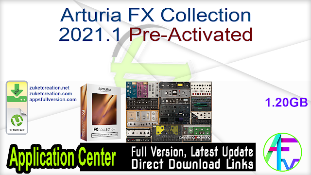 Arturia FX Collection 2021.1 Pre-Activated