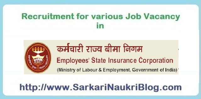 Sarkari  Naukri Vacancy Recruitment ESIC