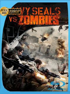 Navy Seal vs Zombies (2015) [1080p] Latino [GoogleDrive] ONIX
