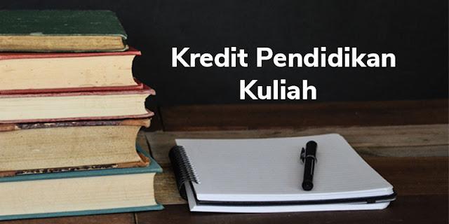 Kredit Pendidikan Kuliah