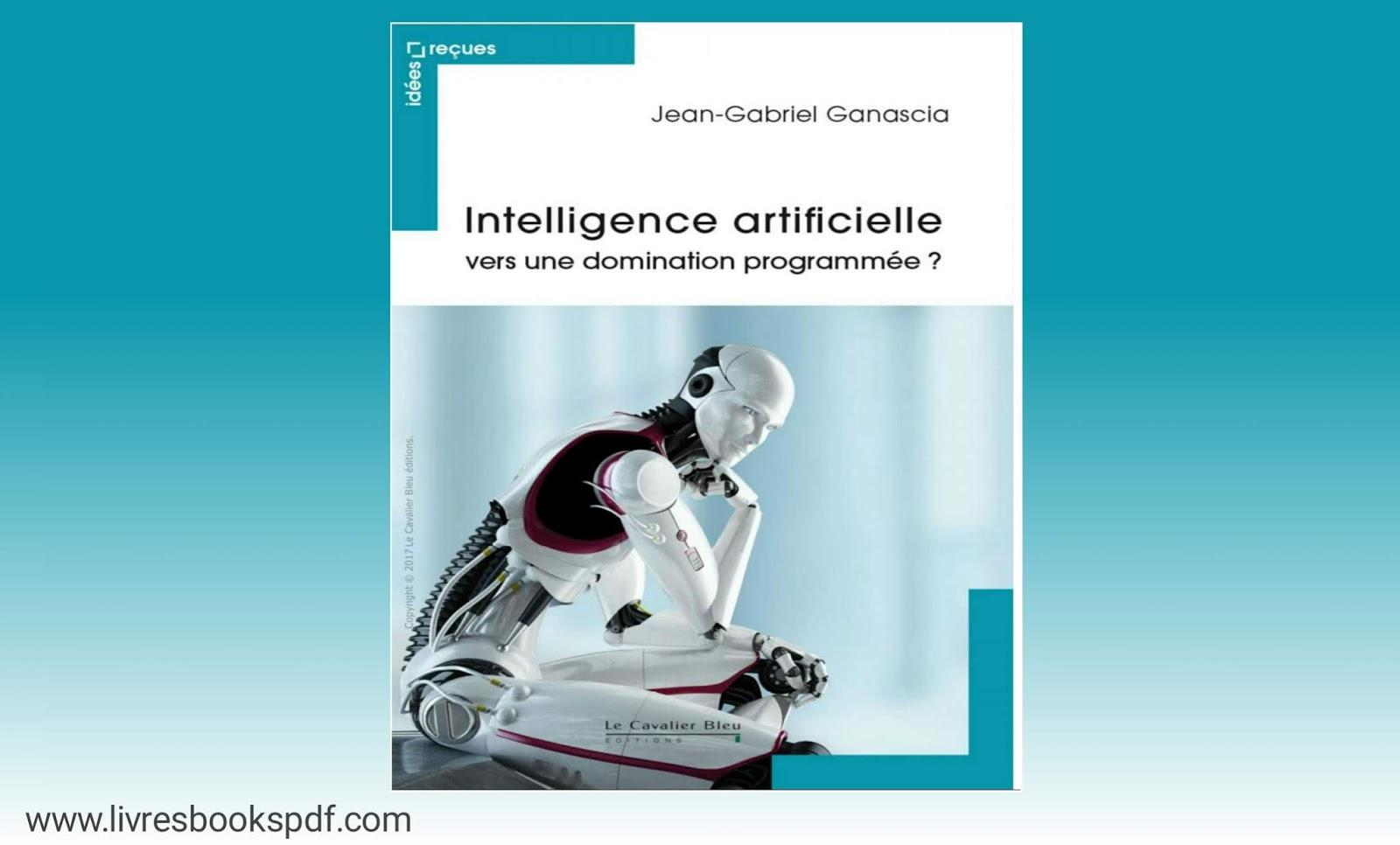 Intelligence , artificielle , intellectuelle artificielle , informatique , Domination programmée