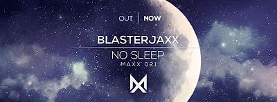 """Blasterjaxx Premiere """"No Sleep"""" Video"""