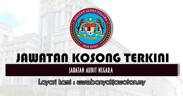 Jawatan Kosong Kerajaan 2020 di Jabatan Audit Negara