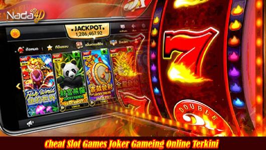 Cheat Slot Games Joker Gameing Online Terkini