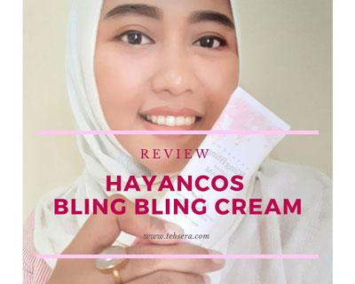[Review] Hayancos bling bling hayan cream bikin dandan nggak pakai lama