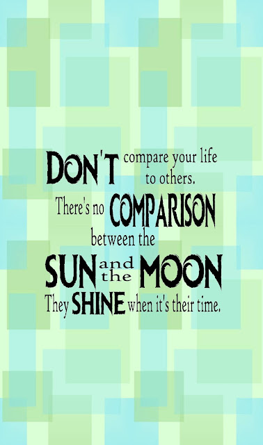 """Don't compare your life to others. There's no comparison between the sun and the moon. They shine when it's their time."" Use this free printable quote to help you remember to be happy with your shine this month and on into the holiday season.  #printablequote #encouragingquote #diypartymomblog #camparison"
