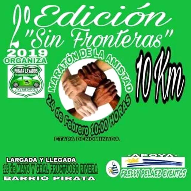 10k Sin Fronteras - Maratón de la amistad (Artigas, 24/feb/2019)