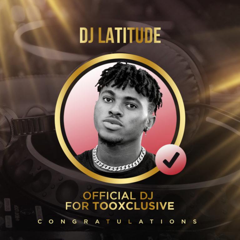 "Tooxclusive Unveils ""DJ Latitude"" As Her Official DJ #Arewapublisize"